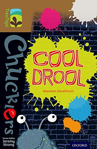 Oxford Reading Tree TreeTops Chucklers: Level 18: Cool Drool By Maureen Haselhurst