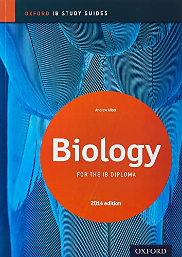 Oxford IB Study Guides: Biology for the IB Diploma By Andrew Allott