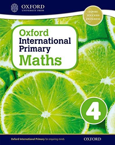 Oxford International Primary Maths 4 von Anthony Cotton