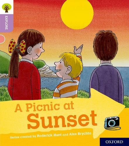 Oxford Reading Tree Explore with Biff, Chip and Kipper: Oxford Level 1+: A Picnic at Sunset By Paul Shipton