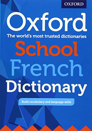 Oxford School French Dictionary By Oxford Editor
