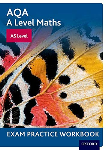 AQA A Level Maths: AS Level Exam Practice Workbook By Series edited by David