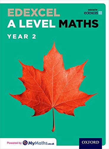Edexcel A Level Maths: Year 2 Student Book By David Bowles