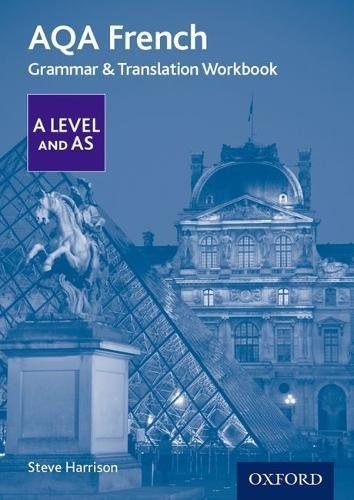 AQA A Level French: Grammar & Translation Workbook By Steve Harrison