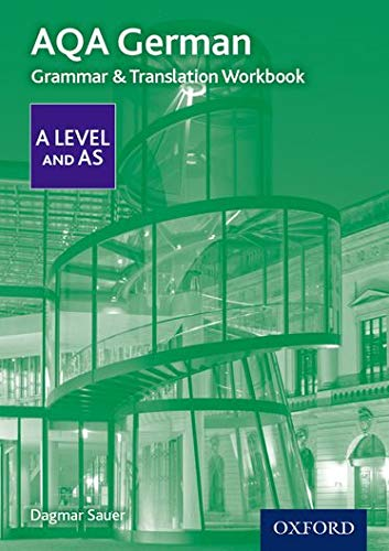 AQA A Level German: Grammar & Translation Workbook By Dagmar Sauer