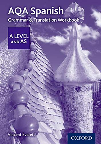 AQA A Level Spanish: Grammar & Translation Workbook By Vincent Everett