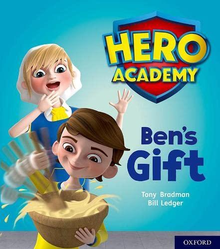 Hero Academy: Oxford Level 4, Light Blue Book Band: Ben's Gift By Tony Bradman