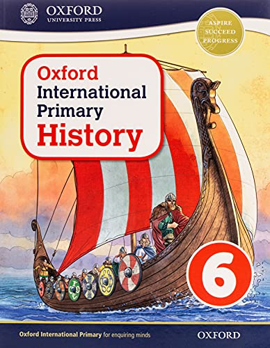 Oxford International Primary History: Student Book 6 By Helen Crawford