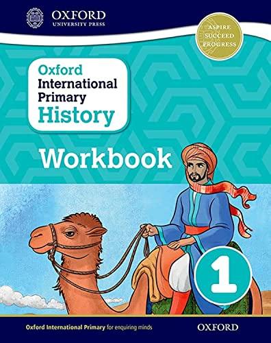 Oxford International Primary History: Workbook 1 By Helen Crawford