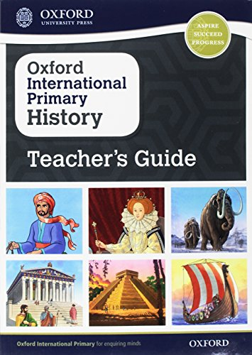 Oxford International Primary History: Teacher's Guide By Helen Crawford