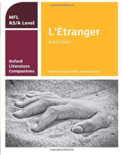 Oxford Literature Companions: L'Etranger: study guide for AS/A Level French set text By Simon Kemp
