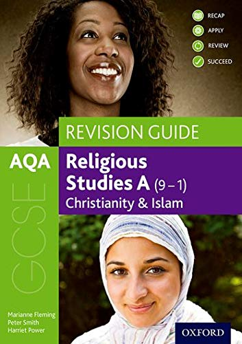 AQA GCSE Religious Studies A: Christianity and Islam Revision Guide By Marianne Fleming