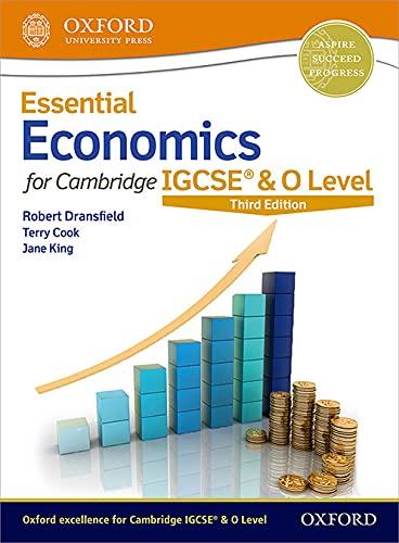 Essential Economics for Cambridge IGCSE (R) & O Level By Robert Dransfield