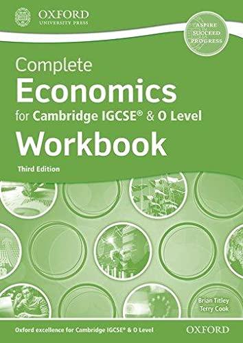 Complete Economics for Cambridge IGCSE (R) & O Level Workbook von Brian Titley