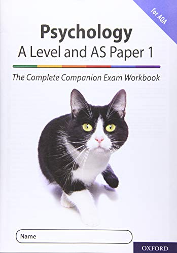 The Complete Companions for AQA Fourth Edition: 16-18: The Complete Companions: A Level Year 1 and AS Psychology: Paper 1 Exam Workbook for AQA By Rob McIlveen
