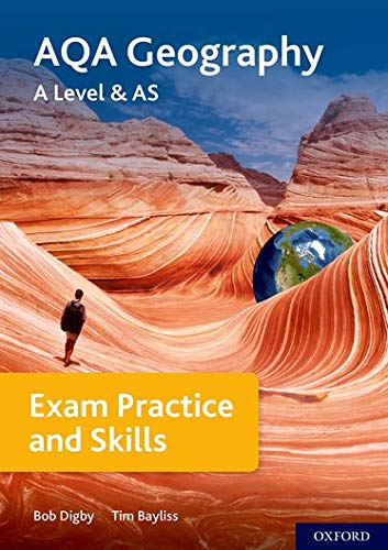 AQA A Level Geography Exam Practice By Series edited by Bob Digby