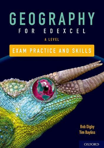 Edexcel A Level Geography Exam Practice By Series edited by Bob Digby