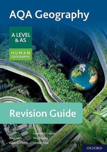 AQA Geography for A Level & AS Human Geography Revision Guide By Series edited by Alice Griffiths