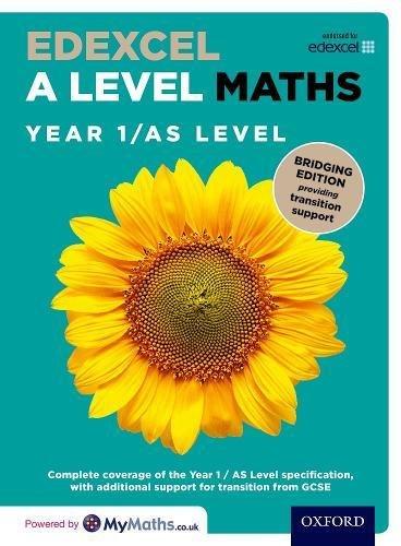 Edexcel A Level Maths: Year 1 / AS Level: Bridging Edition By David Bowles