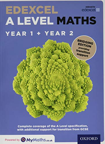 Edexcel A Level Maths: A Level: Edexcel A Level Maths Year 1 and 2 Combined Student Book: Bridging Edition By David Bowles