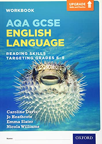 AQA GCSE English Language: Reading Skills Workbook - Targeting Grades 6-9 By Caroline Davis