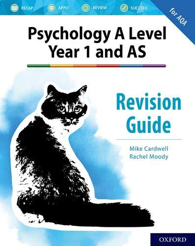 Psychology A Level Year 1 and AS: Revision Guide for AQA By Mike Cardwell