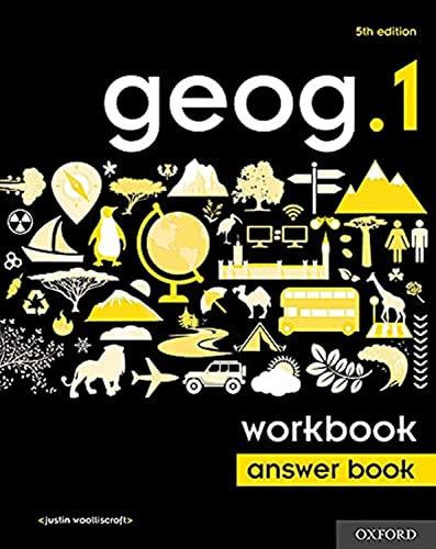 geog.1 5th edition Workbook Answer Book By Justin Woolliscroft