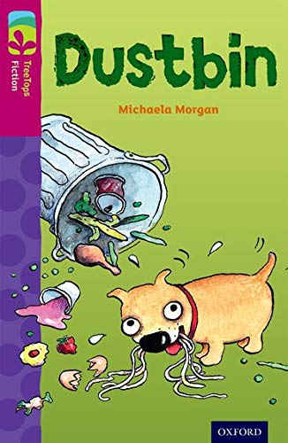 Oxford Reading Tree TreeTops Fiction: Level 10 More Pack B: Dustbin By Michaela Morgan