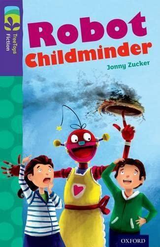 Oxford Reading Tree TreeTops Fiction: Level 11 More Pack B: Robot Childminder By Jonny Zucker