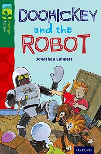 Oxford Reading Tree TreeTops Fiction: Level 12 More Pack B: Doohickey and the Robot By Jonathan Emmett