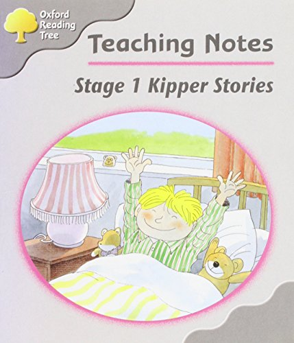 Oxford Reading Tree: Stage 1: Kipper Storybooks: Teaching Notes By Maoliosa Kelly