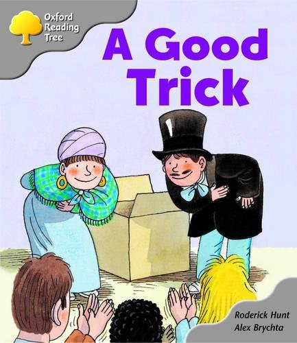 Oxford Reading Tree: Stage 1: First Words Storybooks: A Good Trick: pack A By Roderick Hunt