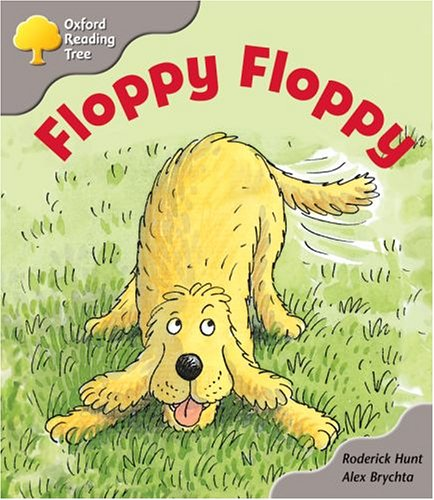 Oxford Reading Tree: Stage 1: First Words Storybooks: Floppy Floppy By Roderick Hunt