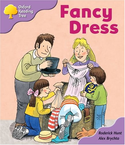 Oxford Reading Tree: Stage 1+: Patterned Stories: Fancy Dress By Roderick Hunt