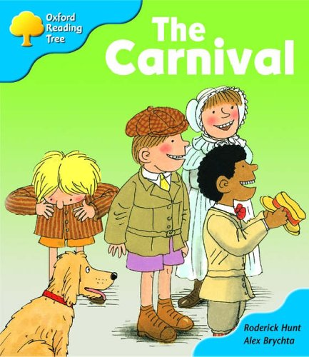 Oxford Reading Tree: Stage 3: More Storybooks: the Carnival: Pack B By Roderick Hunt
