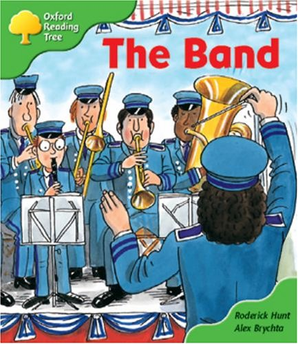 Oxford Reading Tree: Stage 2: More Patterned Stories: The Band: Pack A By Roderick Hunt