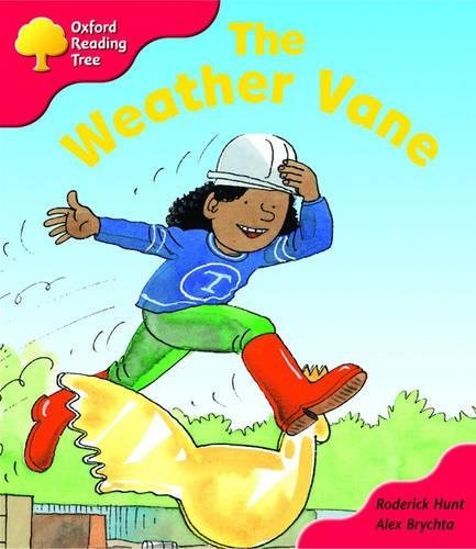 Oxford Reading Tree: Stage 4: More Storybooks: The Weather Vane By Roderick Hunt