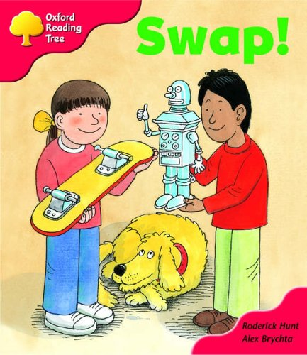 Oxford Reading Tree: Stage 4: More Storybooks: Swap! by Roderick Hunt