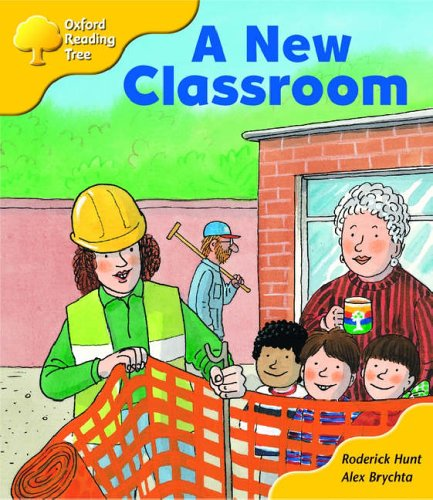 Oxford Reading Tree: Stage 5: More Storybooks: a New Classroom: Pack B By Roderick Hunt