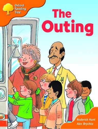 Oxford Reading Tree: Stages 6-7: Storybooks: The Outing By Roderick Hunt