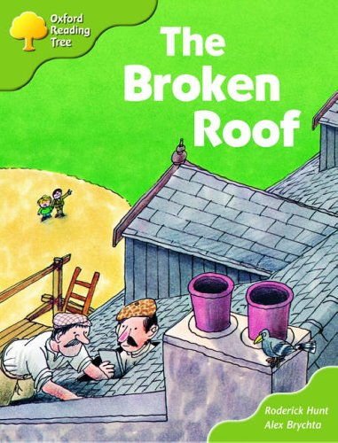 Oxford Reading Tree: Stages 6-7: Storybooks (Magic Key): The Broken Roof By Roderick Hunt