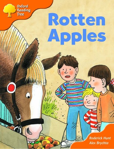 Oxford Reading Tree: Stage 6: More Storybooks: Rotten Apples: Pack A By Roderick Hunt