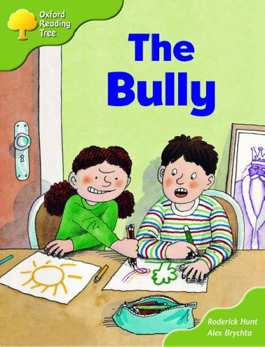 Oxford Reading Tree: Stage 7: More Storybooks (magic Key): the Bully: Pack A By Roderick Hunt