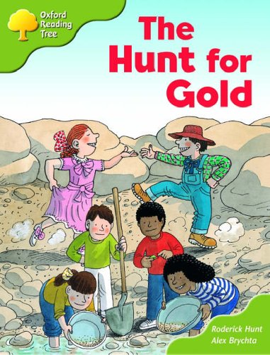 Oxford Reading Tree: Stage 7: More Storybooks (magic Key): the Hunt for Gold: Pack A By Roderick Hunt
