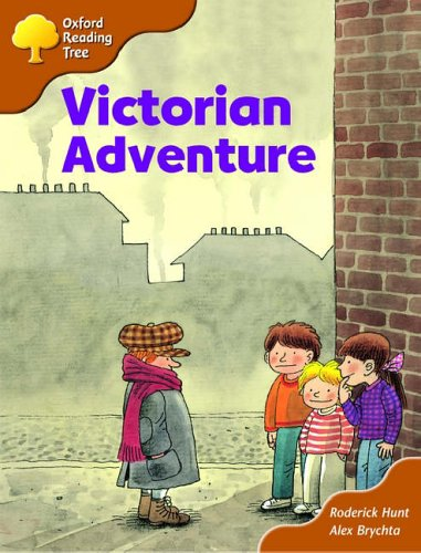Oxford Reading Tree: Stage 8: Storybooks (magic Key): Victorian Adventure By Roderick Hunt