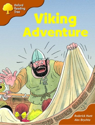 Oxford Reading Tree: Stage 8: Storybooks (magic Key): Viking Adventure By Roderick Hunt