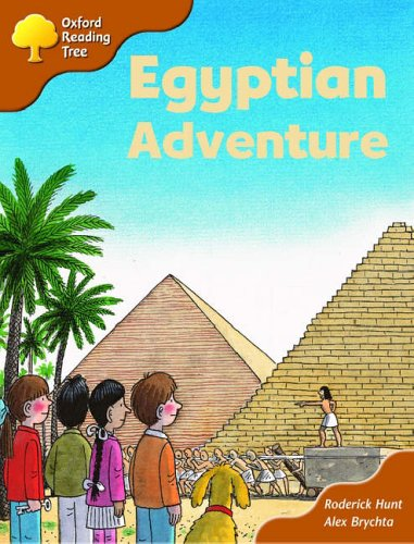 Oxford Reading Tree: Stage 8: More Storybooks (magic Key): Egyptian Adventure By Roderick Hunt