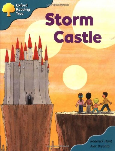Oxford Reading Tree: Stage 9: Storybooks (magic Key): Storm Castle By Roderick Hunt