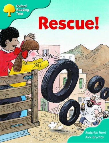 Oxford Reading Tree: Stage 9: More Storybooks (magic Key): Rescue! By Roderick Hunt