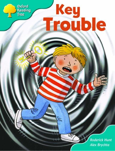 Oxford Reading Tree: Stage 9: More Storybooks (Magic Key): Key Trouble By Roderick Hunt